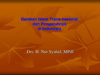 Gerakan  Islam Trans - nasional dan Pengaruhnya di  Indonesia