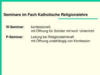 Seminare im Fach Katholische Religionslehre