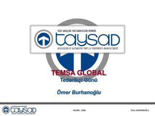 TEMSA GLOBAL Tedarikçi Günü Ömer Burhanoğlu
