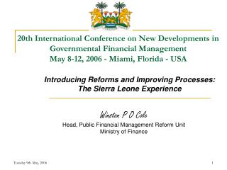 Introducing Reforms and Improving Processes:  The Sierra Leone Experience
