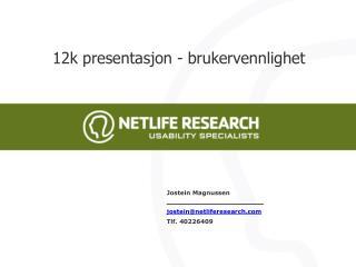 12k presentasjon - brukervennlighet