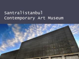 Santralistanbul Contemporary Art Museum