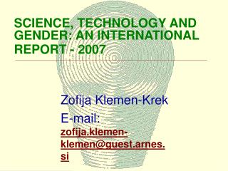 SCIENCE, TECHNOLOGY AND GENDER: AN INTERNATIONAL REPORT - 2007