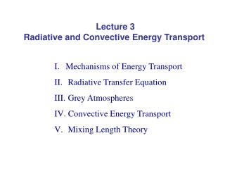 Lecture 3 Radiative and Convective Energy Transport