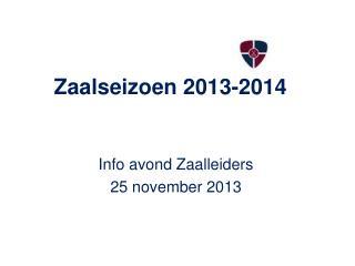 Zaalseizoen 2013-2014