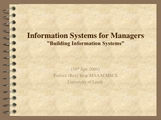 "Information Systems for Managers ""Building Information Systems"""