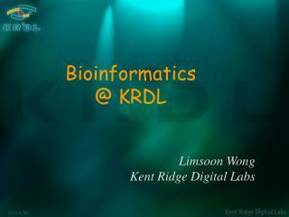 Limsoon Wong Kent Ridge Digital Labs