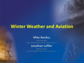Winter Weather and Aviation
