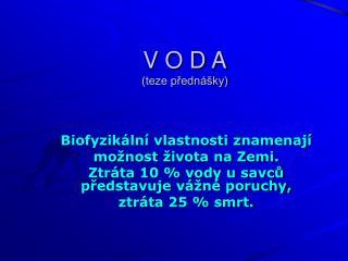 V O D A (teze p?edn�ky)