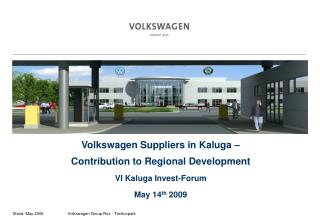 Capacity    	ca. 150.000 Fahrzeuge/a (cars/year) 	ca. 3.000 Mitarbeiter (employees) Investment