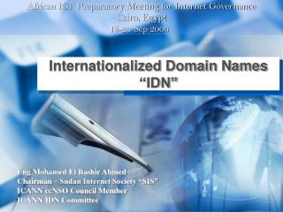 "Internationalized Domain Names ""IDN"""