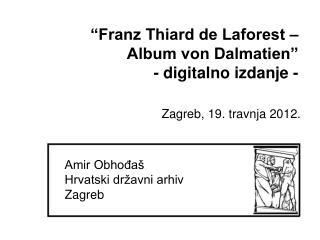 Amir Obho?a� Hrvatski dr�avni arhiv Zagreb