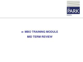 e- MBO TRAINING MODULE MID TERM REVIEW
