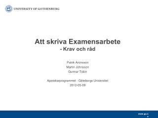 Att skriva Examensarbete - Krav och råd