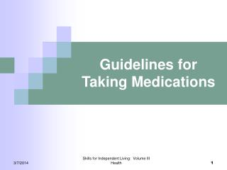Guidelines for Taking Medications