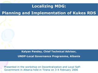 Localizing MDG:  Planning and Implementation of Kukes RDS