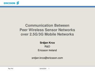 Communication Between  Peer Wireless Sensor Networks  over 2.5G/3G Mobile Networks