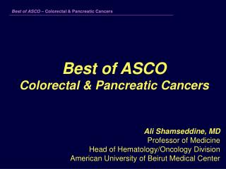 Best of ASCO Colorectal & Pancreatic Cancers