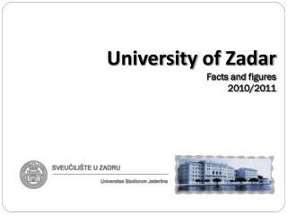 University of  Zadar Facts and figures 2010/2011