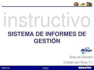 SISTEMA DE INFORMES DE GESTIÓN