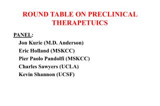 ROUND TABLE ON PRECLINICAL THERAPETUICS