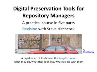 Digital Preservation Tools for Repository Managers
