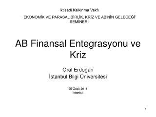 AB Finansal Entegrasyonu ve Kriz
