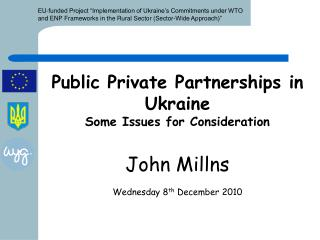 Public Private Partnerships in Ukraine Some Issues for Consideration