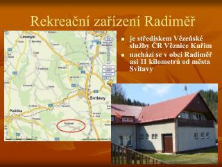 Rekreační zařízení Radiměř