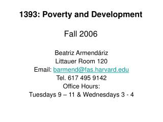 1393: Poverty and Development Fall 2006