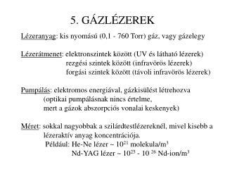 5. GÁZLÉZEREK