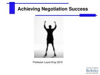 Achieving Negotiation Success
