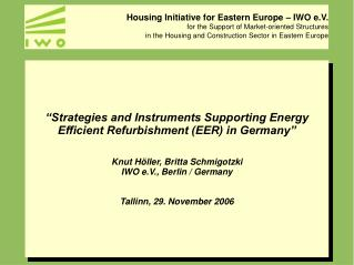 """Strategies and Instruments Supporting Energy Efficient Refurbishment (EER) in Germany"""