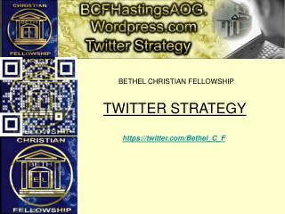 TWITTER STRATEGY https://twitter/Bethel_C_F