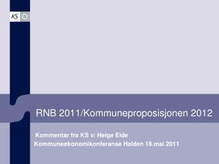 RNB 2011/Kommuneproposisjonen 2012