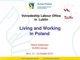 Voivodeship  Labour Office in  Lublin