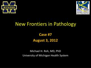 New Frontiers in Pathology