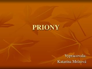 PRIONY
