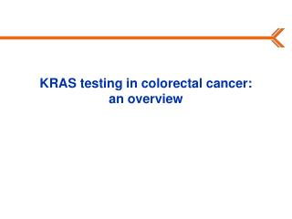 KRAS testing in colorectal cancer:  an overview