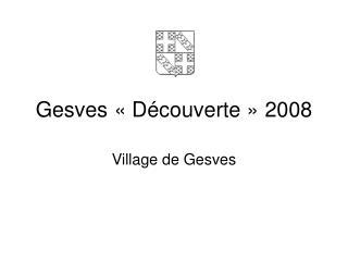 Gesves «Découverte» 2008