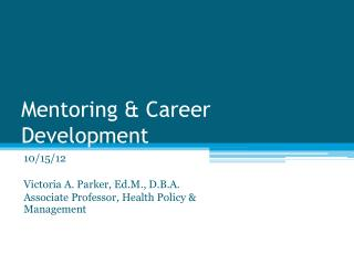 Mentoring & Career Development