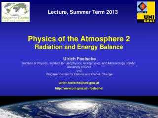 Physics of the Atmosphere 2  Radiation and Energy Balance