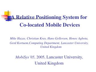 A Relative Positioning System for  Co-located Mobile Devices