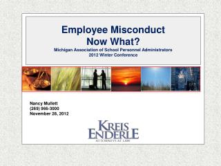 Employee Misconduct Now What? Michigan Association of School Personnel Administrators