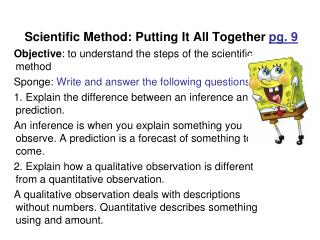 Scientific Method: Putting It All Together  pg. 9