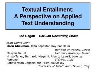 Textual Entailment: A Perspective on Applied  Text Understanding