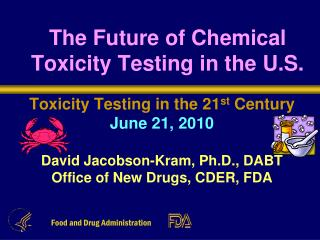 The Future of Chemical Toxicity Testing in the U.S.
