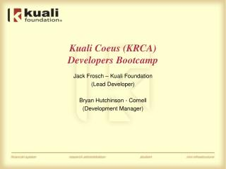 Kuali Coeus (KRCA) Developers Bootcamp