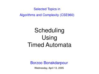 Scheduling Using Timed Automata