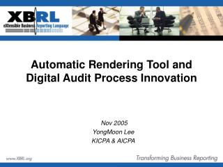 Automatic Rendering Tool and  Digital Audit Process Innovation